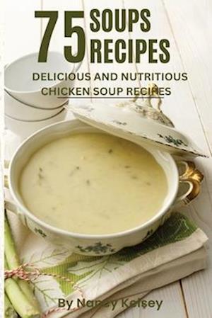 Bog, paperback Soup Recipes af Nancy Kelsey