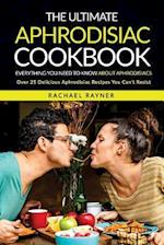 The Ultimate Aphrodisiac Cookbook