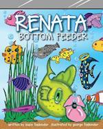Renata Bottom Feeder af Susie Fasbinder