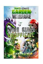 Plants Vs Zombies Garden Warfare Game Guide Unofficial