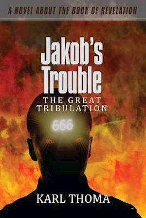 Bog, paperback Jakob's Trouble af MR Karl F. Thoma