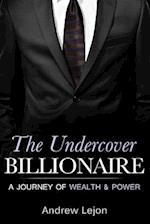 The Undercover Billionaire