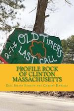 Profile Rock of Clinton Massachusetts