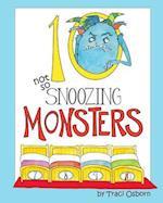 Ten Not So Snoozing Monsters