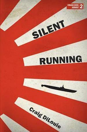 Bog, paperback Silent Running af Craig Dilouie