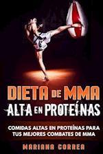 Dieta de Mma Alta En Proteinas