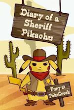 Diary of a Sheriff Pikachu Fury at Pokecreek af MR Clarence Lefort
