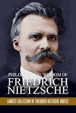 Philosophical Wisdom of Friedrich Nietzsche