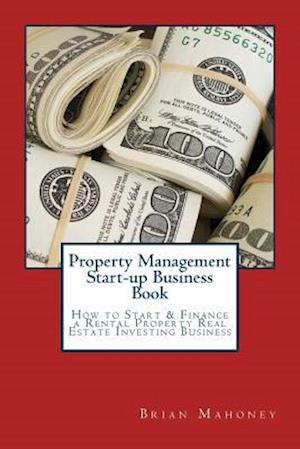 Bog, paperback Property Management Start-Up Business Book af Brian Mahoney