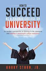 How to Succeed at a Private College or University