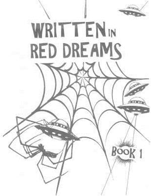 Bog, paperback Written in Red Dreams - Book 1 af Robbie D