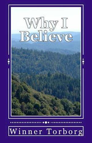 Bog, paperback Why I Believe af Winner Torborg