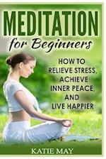 Meditation for Beginners af Katie May