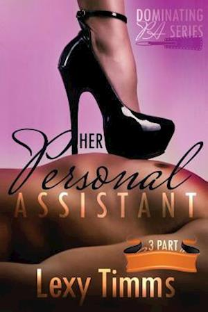 Bog, paperback Her Personal Assistant af Lexy Timms