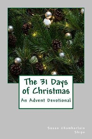 Bog, paperback 31 Days of Christmas af Susan Chamberlain Shipe