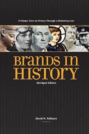 Bog, paperback Brands in History - Abridged Edition af David H. Falloure