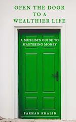 Open the Door to a Wealthier Life