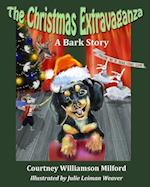 The Christmas Extravaganza af Courtney Williamson Milford