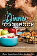 Dinners for Two Cookbook - Over 25 Dinner Party Recipes