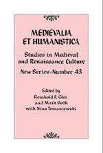 Medievalia et Humanistica, No. 43 (Medievalia Et Humanistica Series)