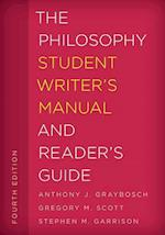 The Philosophy Student Writer's Manual and Reader's Guide (Student Writers Manual A Guide to Reading and Writing)