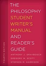 Philosophy Student Writer's Manual and Reader's Guide (Student Writers Manual A Guide to Reading and Writing)