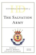 Historical Dictionary of The Salvation Army (Historical Dictionaries of Religions, Philosophies, and Movements Series)