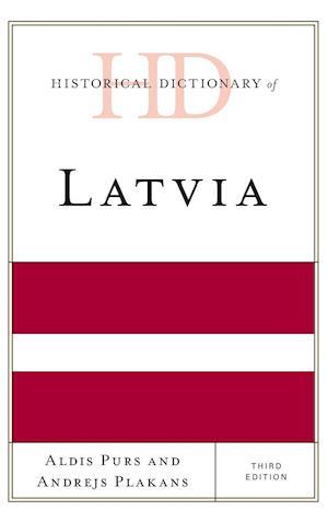 Bog, hardback Historical Dictionary of Latvia af Aldis Purs