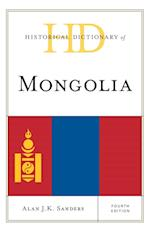 Historical Dictionary of Mongolia (Historical Dictionaries of Asia, Oceania, and the Middle East, nr. 2)