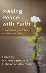 Making Peace with Faith (Peace and Security in the 21st Century)