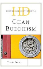 Historical Dictionary of Chan Buddhism (Historical Dictionaries of Religions, Philosophies, and Movements Series)