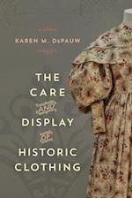 Care and Display of Historic Clothing (American Association for State and Local History)