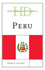 Historical Dictionary of Peru (Historical Dictionaries of the Americas)