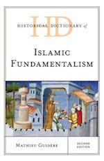 Historical Dictionary of Islamic Fundamentalism (Historical Dictionaries of Religions, Philosophies, and Movements Series)