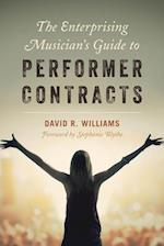 Enterprising Musician's Guide to Performer Contracts