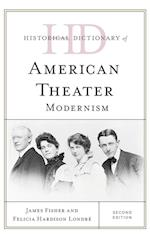 Historical Dictionary of American Theater (Historical Dictionaries of Literature And the Arts)