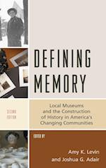 Defining Memory (American Association for State & Local History)