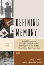 Defining Memory (American Association for State and Local History)