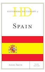 Historical Dictionary of Spain (Historical Dictionaries of Europe)