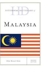 Historical Dictionary of Malaysia (Historical Dictionaries of Asia, Oceania, and the Middle East)