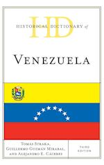 Historical Dictionary of Venezuela (Historical Dictionaries of the Americas)