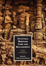 Cultural Heritage Care and Management