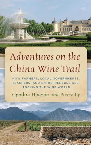 Adventures on the China Wine Trail