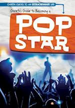Gareth's Guide to Becoming a Pop Star (Gareth Guides to an Extraordinary Life)