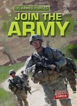 Join the Army (The U.S. Armed Forces)