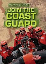 Join the Coast Guard (The U.S. Armed Forces)