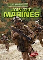 Join the Marines (The U.S. Armed Forces)
