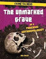 The Unmarked Grave (Crime Solvers)