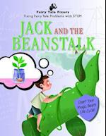 Jack and the Beanstalk (Fairy Tale Fixers Fixing Fairy Tale Problems with Stem)