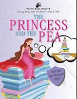 The Princess and the Pea (Fairy Tale Fixers Fixing Fairy Tale Problems with Stem)